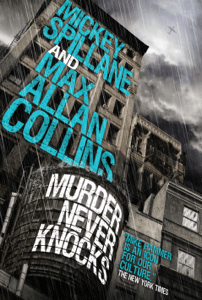 Mike Hammer: Murder Never Knocks - Mickey Spillane & Max Allan Collins pdf download