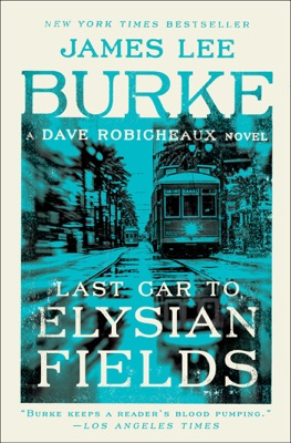 Last Car to Elysian Fields - James Lee Burke pdf download