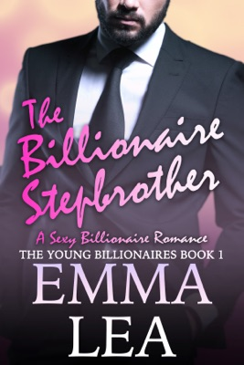 The Billionaire Stepbrother - Emma Lea pdf download