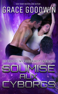 Soumise aux Cyborgs - Grace Goodwin pdf download