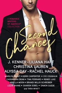 Second Chances - J. Kenner, Liliana Hart, Christina Lauren, Alyssa Day & Rachel Hauck pdf download