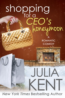 Shopping for a CEO's Honeymoon - Julia Kent pdf download
