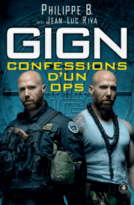 GIGN : confessions d'un OPS - Philippe B. pdf download