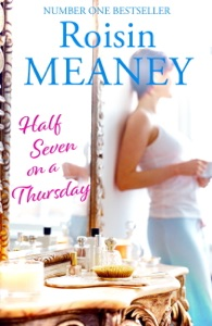 Half Seven on a Thursday - Roisin Meaney pdf download