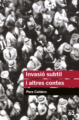 Invasió subtil i altres contes - Pere Calders pdf download