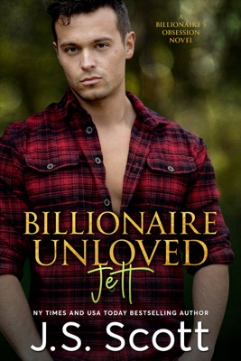 Billionaire Unloved - J. S. Scott pdf download