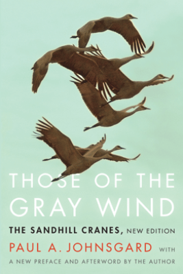 Those of the Gray Wind - Paul A. Johnsgard