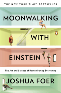 Moonwalking with Einstein - Joshua Foer pdf download
