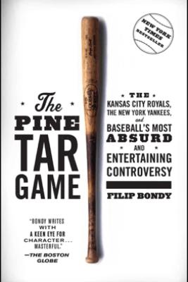 The Pine Tar Game - Filip Bondy
