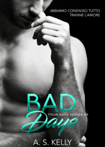 Bad Days - A. S. Kelly pdf download