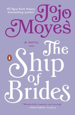 The Ship of Brides - Jojo Moyes pdf download