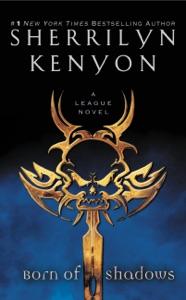 Born of Shadows - Sherrilyn Kenyon pdf download