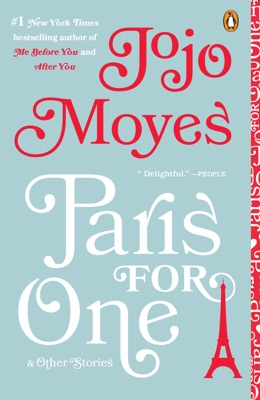 Paris for One and Other Stories - Jojo Moyes pdf download