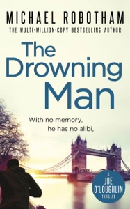 The Drowning Man - Michael Robotham pdf download