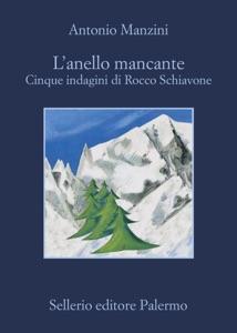 L'anello mancante - Antonio Manzini pdf download