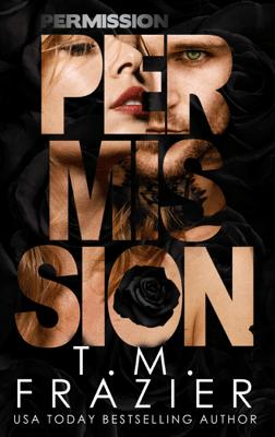 Permission - T.M. Frazier pdf download