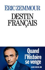 Destin français - Éric Zemmour pdf download