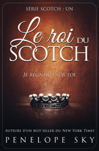 Le roi du Scotch - Penelope Sky pdf download