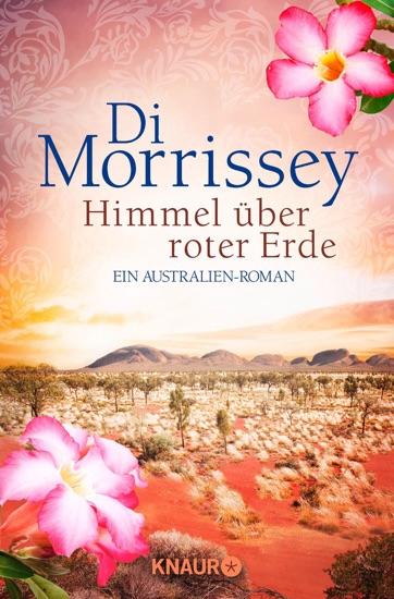 Himmel über roter Erde by Di Morrissey pdf download