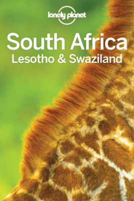 South Africa Lesotho & Swaziland Travel Guide - Lonely Planet