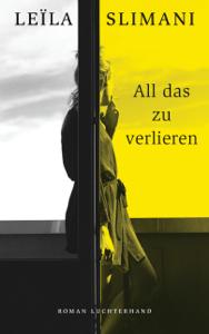 All das zu verlieren - Leïla Slimani pdf download
