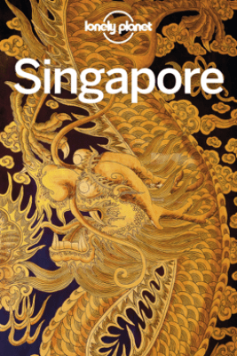 Singapore Travel Guide - Lonely Planet