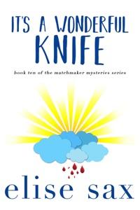 It's a Wonderful Knife - Elise Sax pdf download