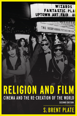Religion and Film - S. Brent Plate