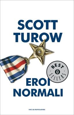 Eroi normali - Scott Turow pdf download