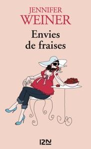 Envies de fraises - Jennifer Weiner pdf download