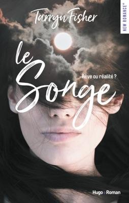 Le songe - Tarryn Fisher pdf download