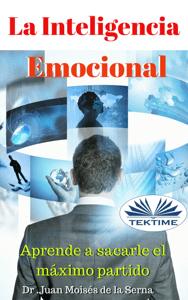 Inteligencia Emocional - Dr. Juan Moisés de la Serna pdf download