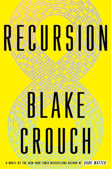 Recursion by Blake Crouch pdf download