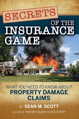 Secrets of the Insurance Game - Sean M. Scott