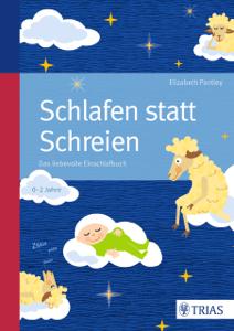 Schlafen statt Schreien - Elizabeth Pantley pdf download