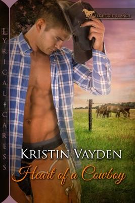 Heart of a Cowboy - Kristin Vayden pdf download