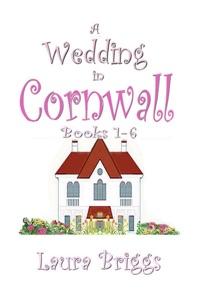 A Wedding in Cornwall (Books 1-6) - Laura Briggs pdf download