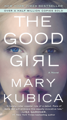 The Good Girl - Mary Kubica pdf download
