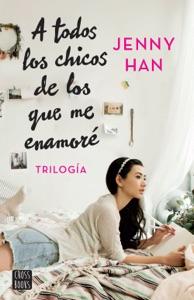 Trilogía A todos los chicos de los que me enamoré (pack) - Jenny Han pdf download