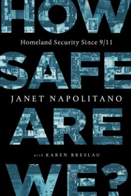 How Safe Are We? - Janet Napolitano & Karen Breslau