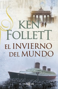El invierno del mundo (The Century 2) - Ken Follett pdf download
