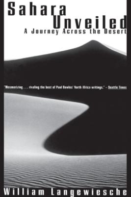 Sahara Unveiled - William Langewiesche