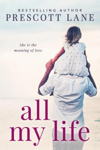 All My Life - Prescott Lane pdf download