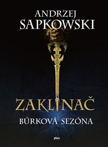 Zaklínač: Búrková sezóna - Andrzej Sapkowski pdf download