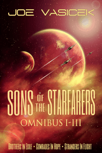 Sons of the Starfarers: Omnibus I-III - Joe Vasicek pdf download