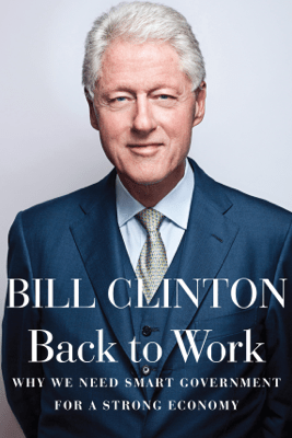 Back to Work - Bill Clinton