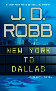New York to Dallas - J. D. Robb pdf download