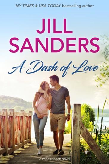 A Dash of Love by Jill Sanders PDF Download