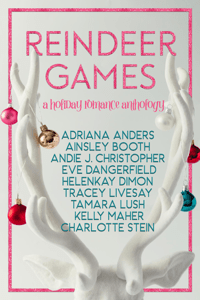 Reindeer Games - Andie J. Christopher, Adriana Anders, Charlotte Stein, HelenKay Dimon, Tamara Lush, Ainsley Booth, Tracey Livesay, Kelly Maher & Eve Dangerfield pdf download