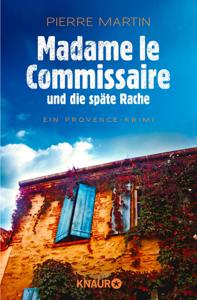 Madame le Commissaire und die späte Rache - Pierre Martin pdf download